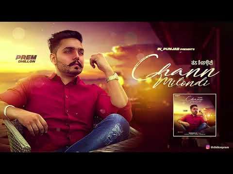 Chann Milondi Prem  Dhillon Unplugged Version Full Song  Latest Punjabi Songs