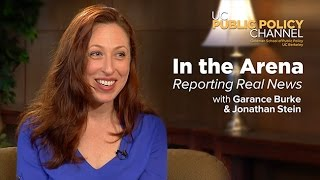 Reporting Real News with Garance Burke—In the Arena with Jonathan Stein