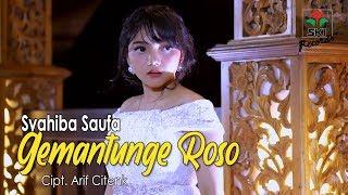 Download lagu Syahiba Saufa - Gemantunge Roso (Official Music Video)