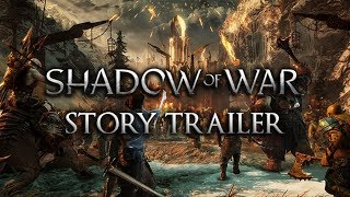 Shadow of War Trailer (Story) PS4, Xbox One, PC