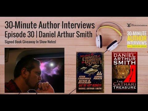 30-Minute Author Interviews | Episode 30 | Daniel Arthur Smith