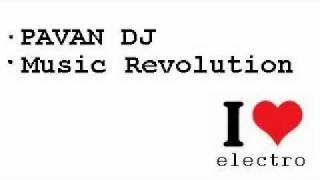 Pavan DJ - Music Revolution (2011)
