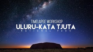 Uluru Timelapse Workshop