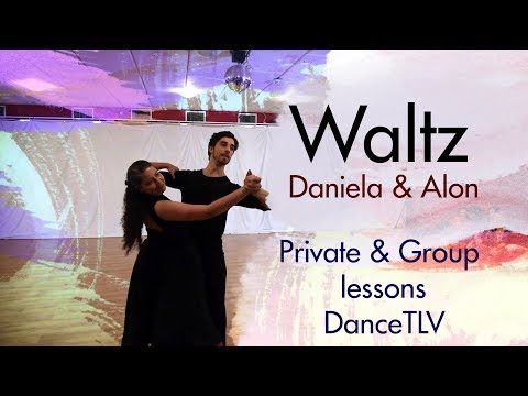 Daniela & Alon - Waltz! Private and group lessons in DanceTLV with Alon and many other teachers!