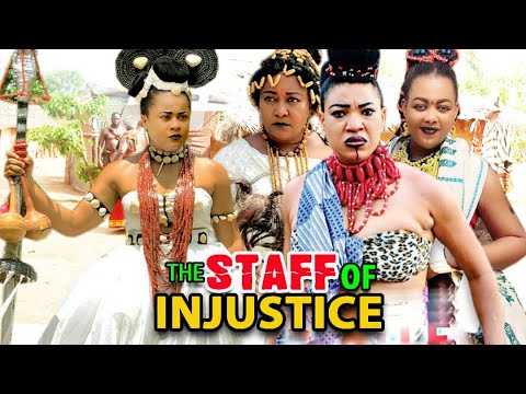 Download THE STAFF OF INJUSTICE SEASON 1&2 FULL MOVIE - QUEENETH HILBERT 2021 LATEST NIGERIAN NOLLYWOOD MOVIE