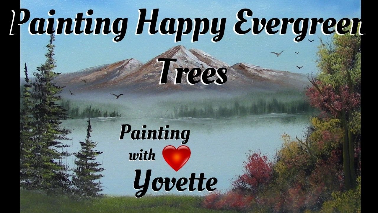 How To Paint Happy Evergreen Trees Pt 2 Oil Painting