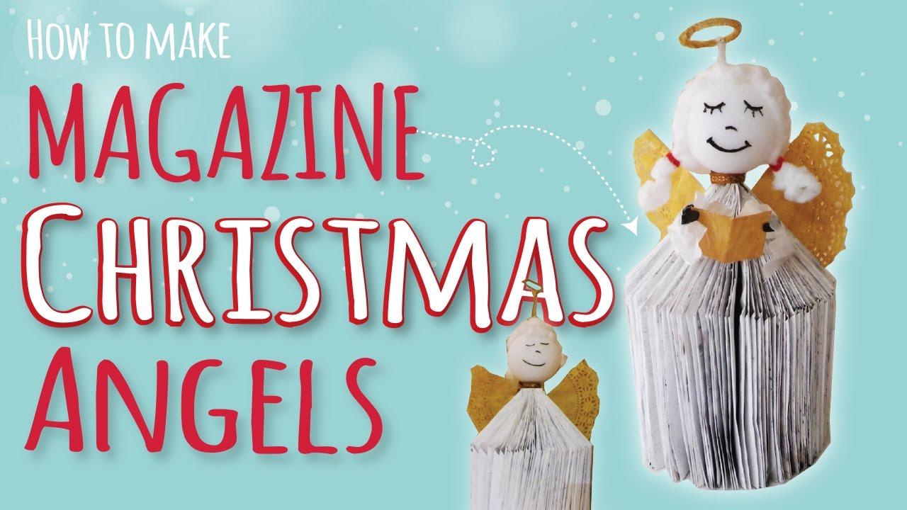 Christmas Craft For Kids How To Make A Magazine Angel Diy