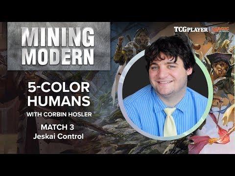 [MTG] Mining Modern - Five-Color Humans   Match 3 VS Jeskai Control