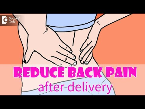 Causes of back pain after delivery. Tips to reduce back pain Dr. Shefali Tyagi