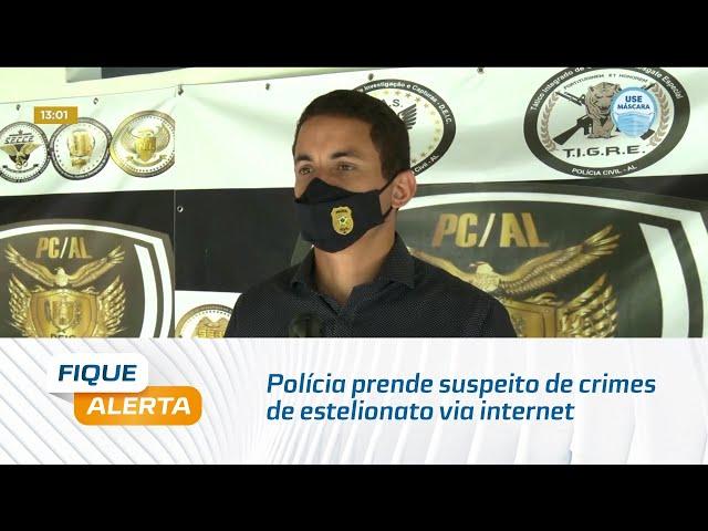 Polícia prende suspeito de crimes de estelionato via internet e lavagem de dinheiro