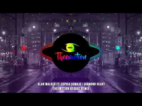 alan-walker-ft.-sophia-somajo---diamond-heart-(theemotion-reggae-remix)