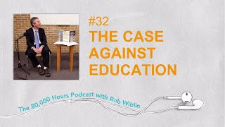 #32 - Bryan Caplan on whether his Case Against Education holds up, totalitarianism, & open borders