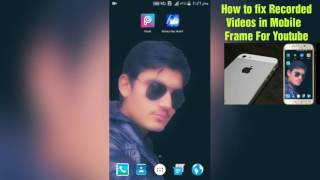 How to Fix Recorded video in mobile Frame on Andriod(Urdu)
