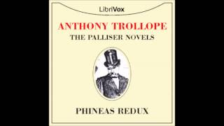 Phineas Redux (Audio Book) 53 -- None but the brave deserve the fair