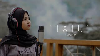 Download lagu Tatu - Arda Didi Kempot Cover Cindi Cintya Dewi ( Cover Video Music )