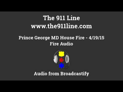 041915 Prince George MD House Fire Fire Audio