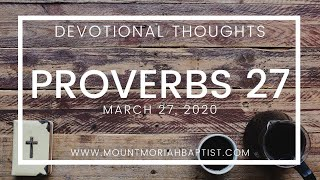 Proverbs 27 | March 27, 2020 | Pastor Michael