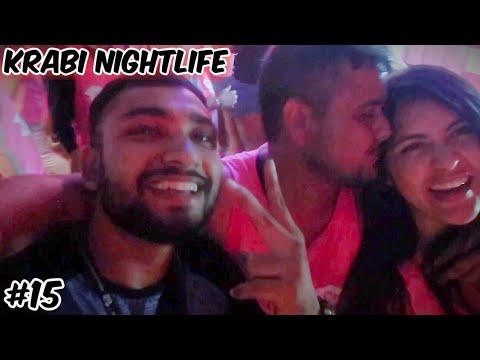 Krabi Thailand Nightlife 2019 | Pub Crawl | Thailand Travel Vlog In Hindi | Ketan SIngh Vlogs #15