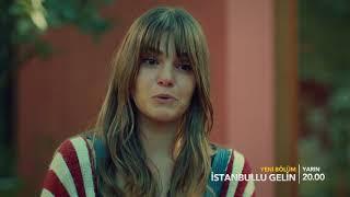 İstanbullu Gelin 21. Bölüm 2. Fragman!