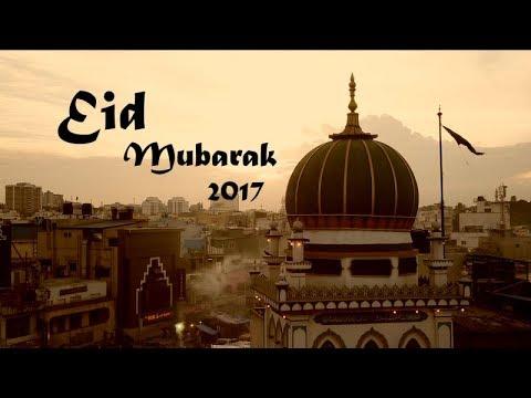 EID MUBARAK 2017 : WISHES FROM BANGALORE ON RAMADAN !