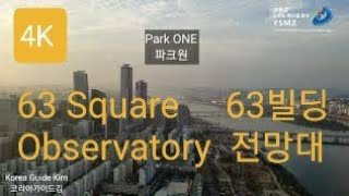 4K Seoul Yeoido 63 Square Obse…
