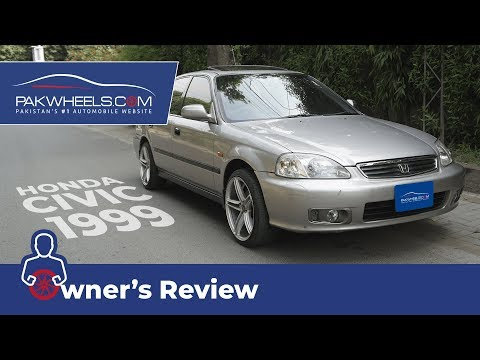 Honda Civic 1999 Owner's Review: Price, Specs & Features | PakWheels