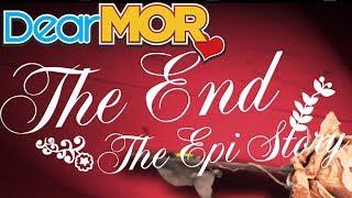 "Dear MOR: ""The End"" The Epi Story 03-30-17"