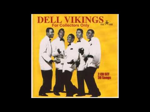 The Del Vikings   Don't Be A Fool