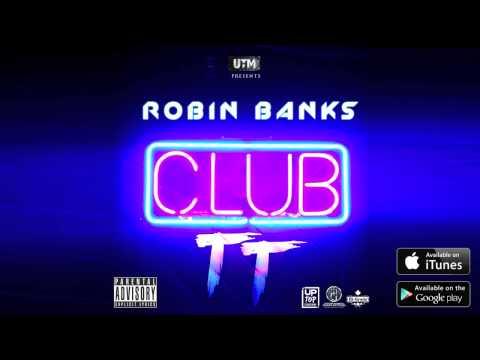 ROBIN BANKS - CLUB TT