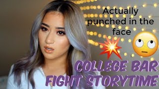 COLLEGE BAR FIGHT STORY TIME| **NOT CLICKBAIT**