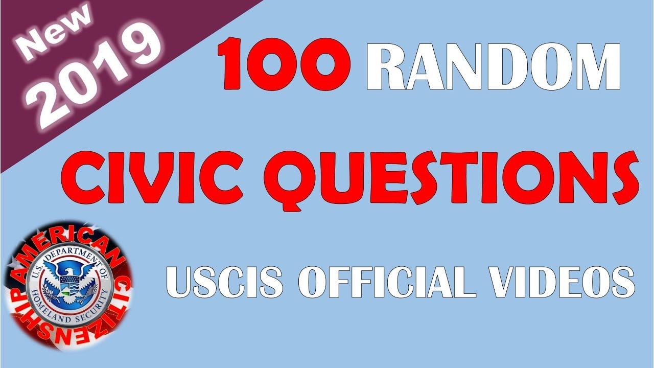 100 RANDOM CIVIC QUESTIONS - New 2019 (USCIS OFFICIAL VIDEOS)