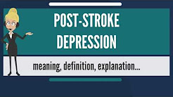 What is POST-STROKE DEPRESSION? What does POST-STROKE DEPRESSION mean?