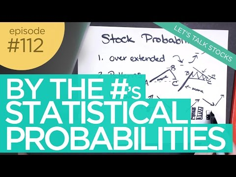 Ep 112: Trading Stocks by the Numbers (Statistical Probabilities + Options)