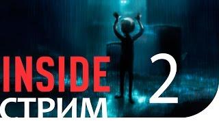 СТРИМ►ИГРА INSIDE 2 [ДЕВОЧКА ЗОМБИ] прохождение обзор русский язык