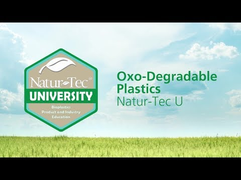 Oxo-Degradable Plastics   Natur-Tec University