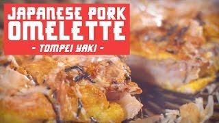 HOW TO MAKE TOMPEI YAKI (JAPANESE PORK OMELETTE )