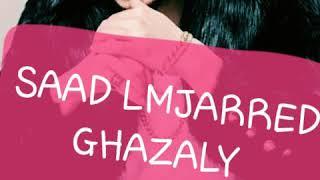 "Instrument+paroles ""ghazali"" saad lmjeraad #karaoké"