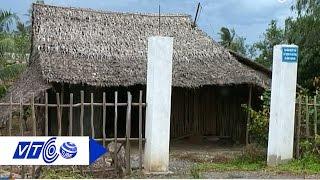 Ở nhà lá cổng bê tông: Chuẩn nông thôn mới | VTC