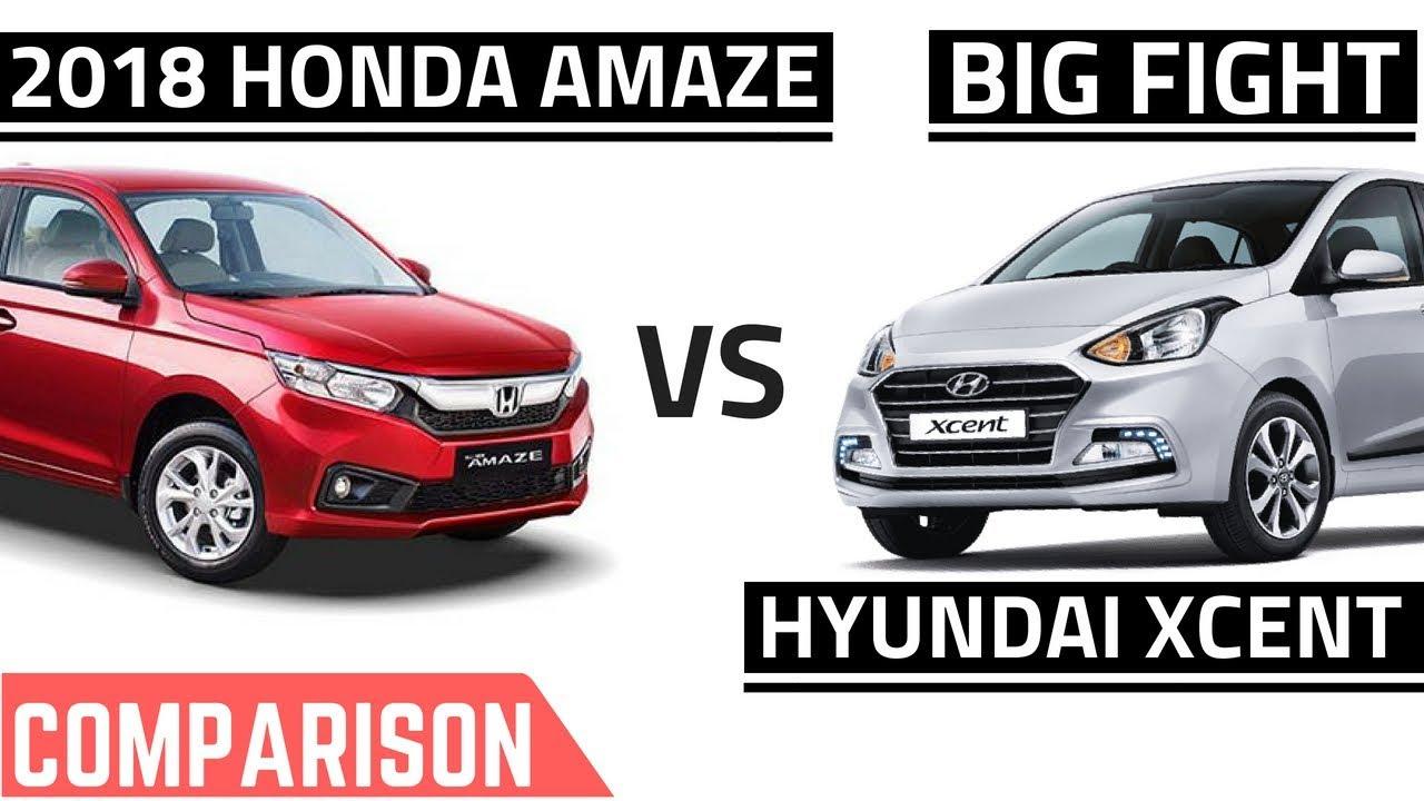 2018 Honda Amaze Vs Hyundai Xcent Comparison Youtube