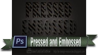 Pressed and Embossed style — Photoshop Tutorial