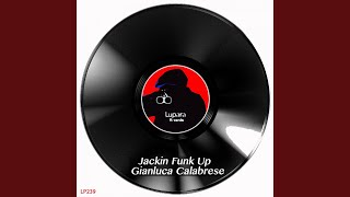 Jakin Funk Up (Original Mix)