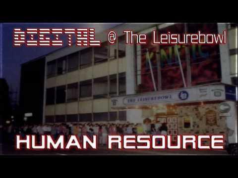 Human Resource @ The Leisurebowl - Digital Night - 30.9.94