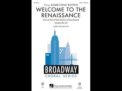 Welcome to the Renaissance (SATB) - Arranged by Mac Huff
