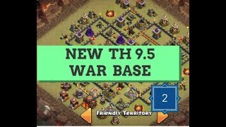 NEW BEST ANTI 2 STARS TH9.5 WAR BASE | 275 WALLS | CLASH OF CLANS | 2017 |