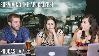 Surviving the Zombie Apocalypse | Podcast #7