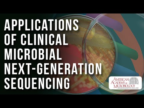 Applications of Clinical Microbial Next-Generation Sequencing - American Academy of Microbiology