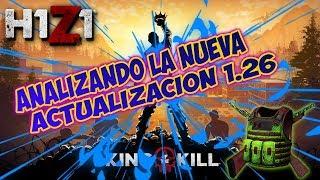 H1Z1: Analizando Nueva Actualizacion 1.26 Menos Carros, Menos Gente Al Final, Tu Que Opinas Confi?