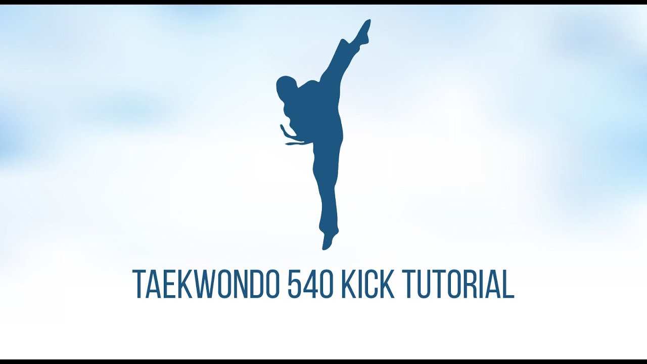Taekwondo 540 kick tutorial - YouTube