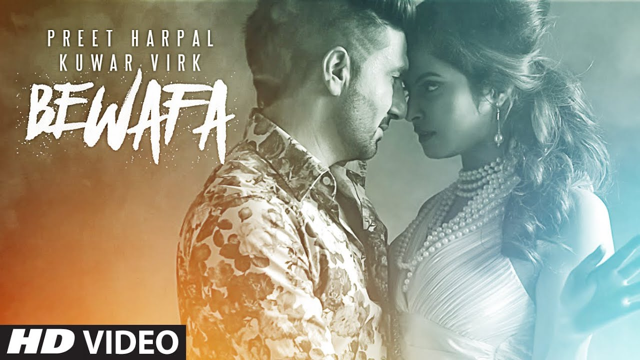 Bewafa Preet Harpal new song