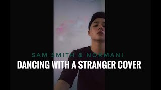 Dancing With A Stranger Cover Sam Smith Normani Male Cover ZEN.mp3